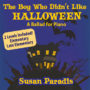 The Boy Who Didn't Like Halloween